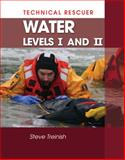 Technical Rescue : Water, Levels I and II, Treinish, Steve, 1428321020