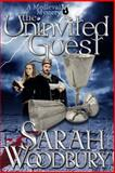 The Uninvited Guest, Sarah Woodbury, 1470111020