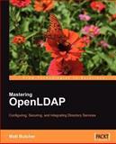 Mastering Openldap, Matt Butcher, 1847191029