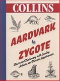Aardvark to Zygote, Collins Publishers Staff, 0007281021