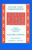 Attack upon Christendom, Kierkegaard, Søren and Lowrie, Walter, 0691071020