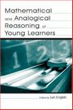 Mathematical and Analogical Reasoning of Young Learners, , 0805841024