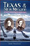 Texas and New Mexico on the Eve of the Civil War : The Mansfield and Johnston Inspections, 1859-1861, Mansfield, Joseph K. F. and Johnston, Joseph E., 082632102X
