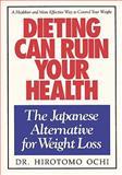 Dieting Can Ruin Your Health, Hirotomo Ochi, 0923891021