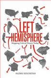 The Left Hemisphere, Razmig Keucheyan, 1781681023