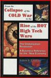 From the Collapse of the Cold War to the Rise of the Hot High Tech Wars, Vukson, William B. Z., 1894611020