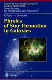 Physics of Star Formation in Galaxies 9783540431022