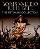 Boris Vallejo and Julie Bell, Boris Vallejo and Julie Bell, 006088102X