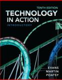 Technology in Action, Introductory, Evans, Alan and Martin, Kendall, 0133141020
