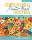 Comprehensive Multicultural Education : Theory and Practice, Loose-Leaf Version with Pearson EText -- Access Card Package, Bennett, Christine I., 0133831027
