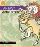 Fantasy Vector Designs, Alan Weller, 0486991024