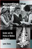 Inventing the Needy - Gender and the Politics of Welfare in Hungary, Haney, Lynne A., 0520231023