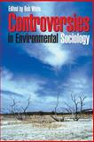 Controversies in Environmental Sociology, , 0521601029
