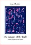 Servant of the Light, Serge Marjollet, 059565102X