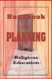 Handbook of Planning in Religious Education, , 0891351027