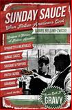 Sunday Sauce, Daniel Bellino-Zwicke, 1490991026