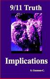 9/11 Truth: Implications, S. Guzman-C, 1494951029