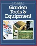 Garden Tools and Equipment, Editors and Contributors of Fine Gardening, 156158102X