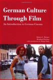 German Culture Through Film : An Introduction to German Cinema, Reimer, Robert C. and Zachau, Reinhard, 1585101028