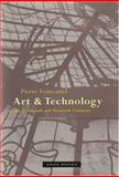 Art and Technology in the Nineteenth and Twentieth Centuries, Francastel, Pierre, 1890951021