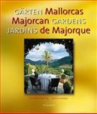 Majorcan Gardens 9783936761023