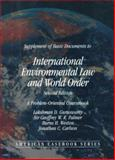 Weston's Supplement to Basic Documents in International Environmental Law and World Order : A Problem Oriented Coursebook, Guruswamy, Lakshman D., 0314231021