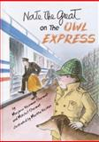 Nate the Great on the Owl Express, Marjorie Weinman Sharmat and Mitchell Sharmat, 038590102X