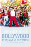 Bollywood in the Age of New Media : The Geo-Televisual Aesthetic, Basu, Anustup, 0748641025