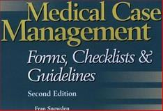 Medical Case Management Forms, Checklists and Guidelines, Rufus S Howe, 0834221020