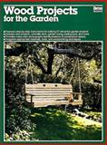 Wood Projects for the Garden, Ron Hildebrand, 0897211022