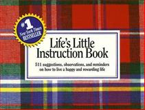 Life's Little Instruction Book Vol. 2 : A Few More Suggestions, Observations, and Reminders on How to Live a Happy and Rewarding Life, Brown, H. Jackson, Jr., 1558531025