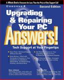 Upgrading and Repairing Your PC Answers! : Certified Tech Support, Johnson, David, 0072121025