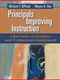 Principals Improving Instruction : Supervision, Evaluation, and Professional Development, Hoy, Wayne K. and DiPaola, Michael F., 0205491022