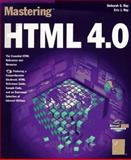 Mastering HTML 4.0, Ray, Eric and Ray, Deborah, 0782121020