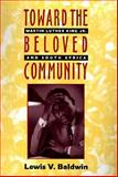 Toward the Beloved Community, Lewis V. Baldwin, 0829811028