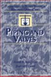 Piping and Valves : Fundamentals for the Water and Wastewater Maintenance Operator, Spellman, Frank R. and Drinan, Joanne, 1587161028