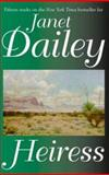 Heiress, Janet Dailey, 1587541025