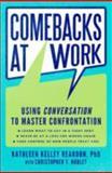 Comebacks at Work, Kathleen Kelley Reardon and Christopher T. Noblet, 0061771023