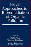 Novel Approaches for Bioremediation of Organic Pollution, , 0306461021