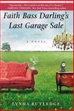 Faith Bass Darling's Last Garage Sale, Lynda Rutledge, 0425261026