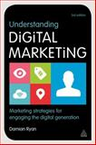 Understanding Digital Marketing, Damian Ryan, 0749471026