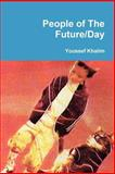 People of the Future/Day, Youssef Khalim, 0978781023