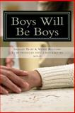 Boys Will Be Boys, Shailey Tripp, 147009102X