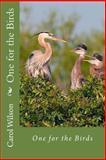 One for the Birds, Carol Wilson, 1492701025