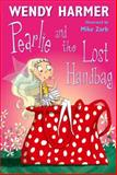 Pearlie and the Lost Handbag, Wendy Harmer, 1741661021
