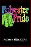 Polyester Pride, Kathryn Davis, 1931741026