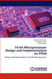 16-Bit Microprocessor Design and Implementation on Fpg, Muhammad Ahmed and Mansoor Naseer, 3659151025