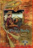 The King's Body : Sacred Rituals of Power in Medieval and Early Modern Europe, Bertelli, Sergio, 0271021020