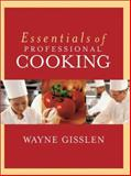 Essentials of Professional Cooking, Textbook and Nraef, Gisslen, Wayne, 0471311022