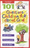 101 Questions Children Ask about God, David R. Veerman, 0842351027